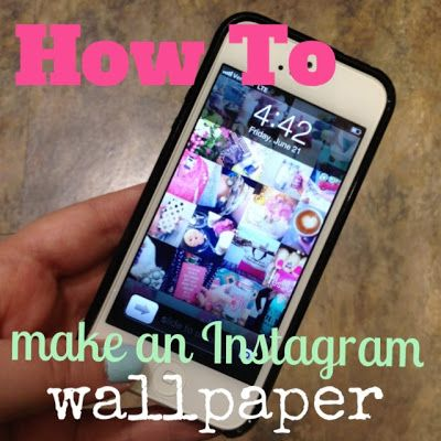 The Monogrammed Life: DIY Instagram Collage iPhone Wallpaper