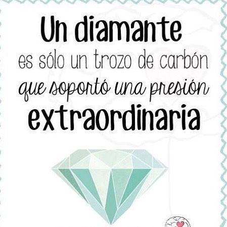 Cuando Dios te talle y sientas dolor no temas. Mejor alégrate porque está haciendo de ti un diamante. Y Dios no talla vidrio sólo piedras preciosas.