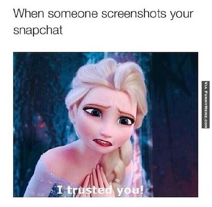 Funny Memes For Snapchat : Funny memes when someone screenshots your snapchat