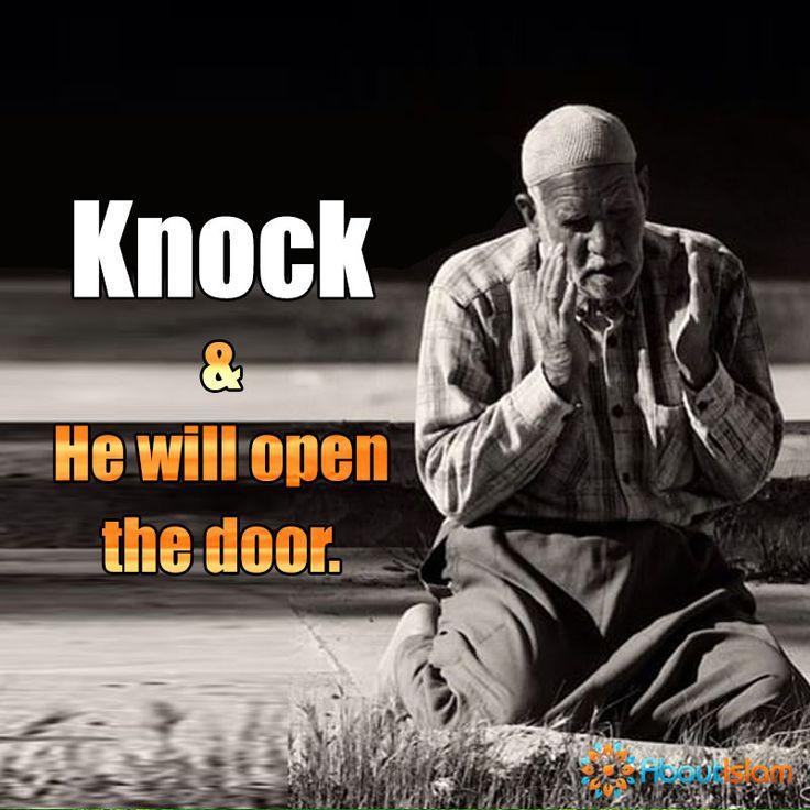 Knock ✊ He will open the   #Allah #Faith #Islam