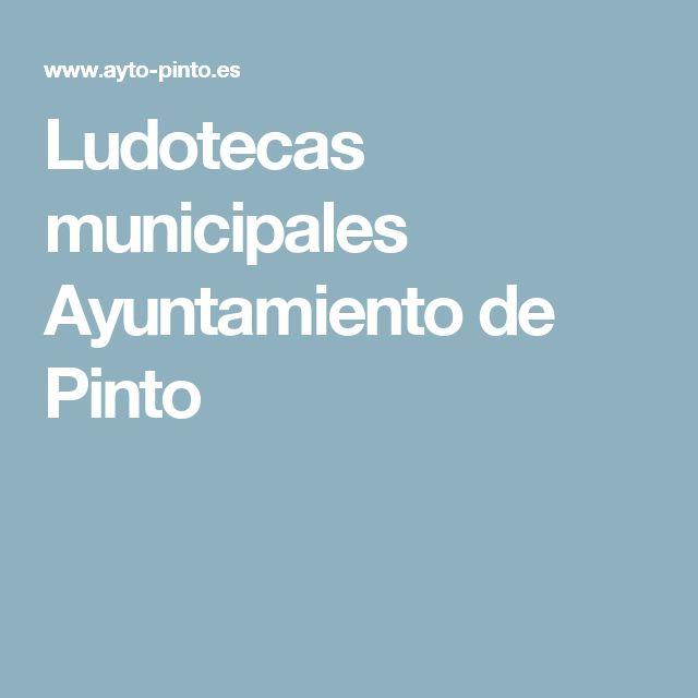 Ludotecas municipales Ayuntamiento de Pinto