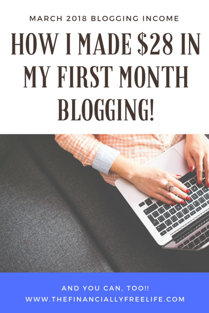 How I Made $28 in My First Month Blogging! | The Financially Free Life