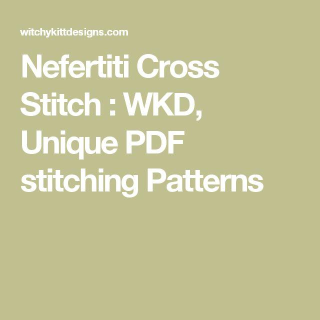 Nefertiti Cross Stitch : WKD, Unique PDF stitching Patterns