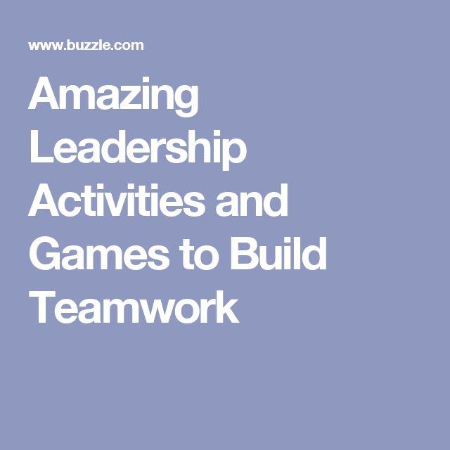 Amazing Leadership: Best 25+ Teamwork Activities Ideas On Pinterest