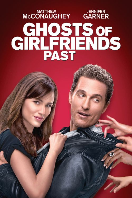 Watch Ghosts of Girlfriends Past (2009) Full Movie Online Free