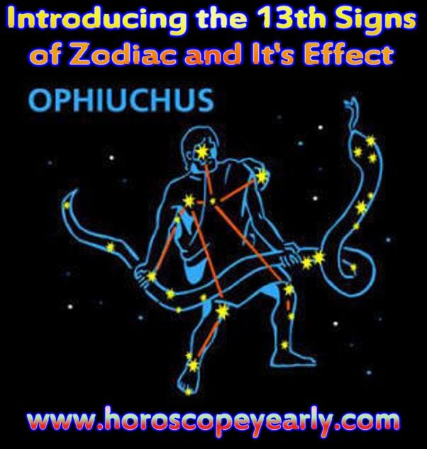 Free Horoscope Ophiuchus - commonly 12 zodiac signs were added under the name of Ophiuchus which also known as the serpent holder. This zodiac sign to horoscopes has forayed into the world of astrology during the last few weeks.Thousands of people are left wondering what personality traits the 13th zodiac sign entails. An Ophiuchus, just like any other star signs in horoscopes are in line with your existing personality traits...Learn More…
