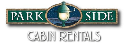 Parkside Cabin Rentals November - December SPECIAL:  Stay 2 nights in any of our 1-5 bedroom cabins and get the third night FREE. Applies to new reservations only and cannot be combined with any other discounts. Limit one free night per stay. Not valid during holiday periods or special events.