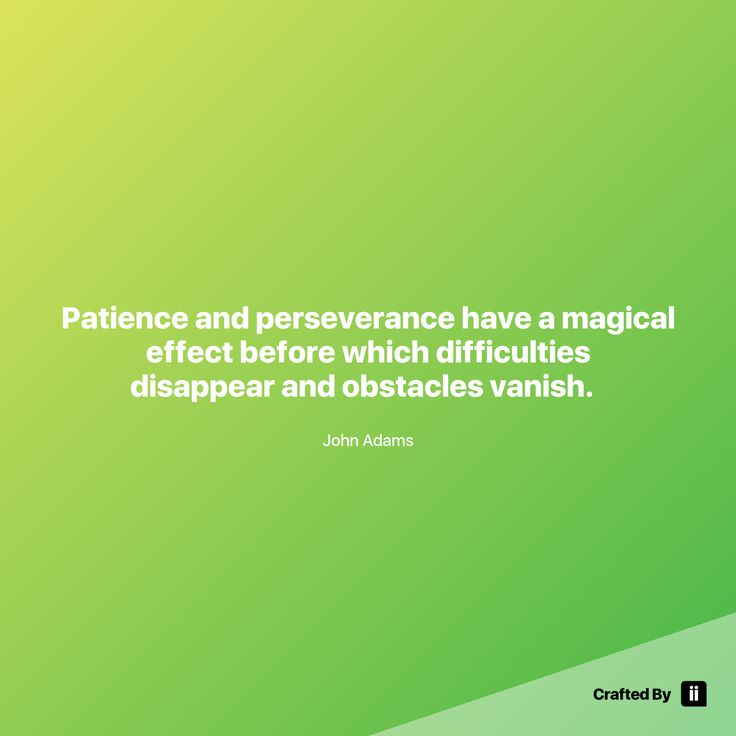 """""""Patience and perseverance have a magical effect before which difficulties disappear and obstacles vanish.  """" By John Adams #quotes #wordstoliveby #inspiration #inspirationalquote #motivation #quotestagram #quotesoftheday #beautiful"""