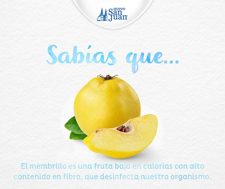 #Sabíasque #membrillo #HuevoSanJuan #Saludable