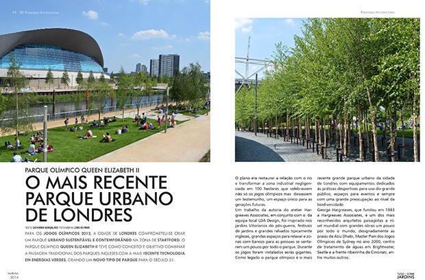 Para os jogos Olímpicos 2012, a cidade de Londres comprometeu-se criar um parque urbano sustentável e contemporâneo na zona de Startford. O parque olímpico Queen Elizabeth II teve como conceito e objetivo combinar a paisagem tradicional dos parques ingleses ...