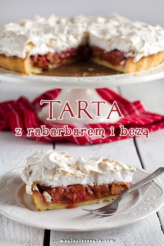 tarta z rabarbarem, beza, ciasto z rabarbarem, tarta z rabarbarem i bezą, kruche ciasto z rabarbarem, rhubarb and meringue pie, meringue, rhubarb, pie,
