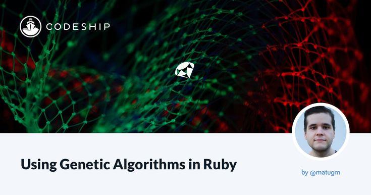 Using Genetic Algorithms in Ruby