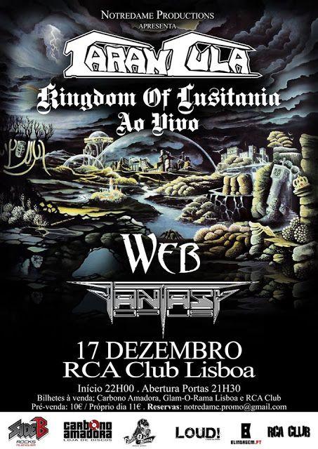 Tarantula - Kingdom Of Lusitânia ao Vivo + Web + Fantasy Opus - World Of Metal