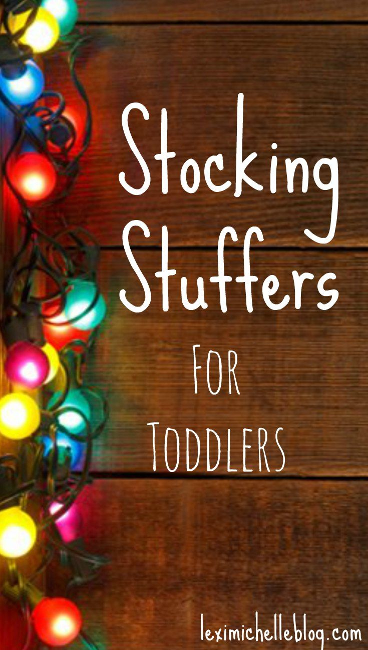 Great List Of Stocking Stuffers For Toddlers Christmas