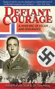 Defiant Courage By Astrid Karlsen Scott and Dr. Tore Haug - During World War II, Jan Baalsrud — the sole survivor of a Nazi attack — encountered perilous weather conditions and frostbite before meeting the people who would risk everything to help him. An incredible true story of one man's journey of perseverance.