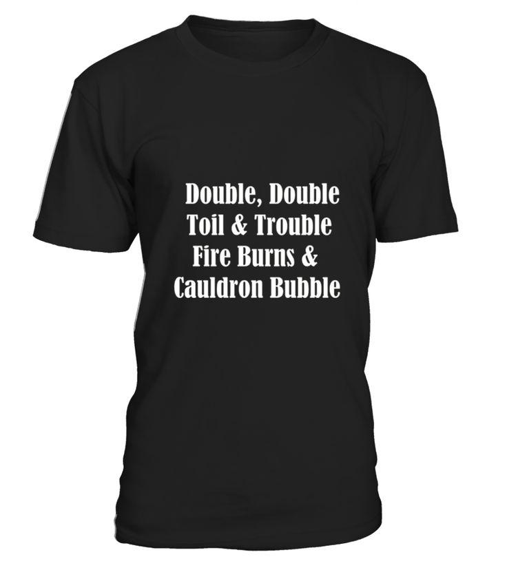 Double Double Toil And Trouble  hallowen#tshirt#tee#gift#holiday#art#design#designer#tshirtformen#tshirtforwomen#besttshirt#funnytshirt#age#name#october#november#december#happy#grandparent#blackFriday#family#thanksgiving#birthday#image#photo#ideas#sweetshirt#bestfriend#nurse#winter#america#american#lovely#unisex#sexy#veteran#cooldesign#mug#mugs#awesome#holiday#season#cuteshirt