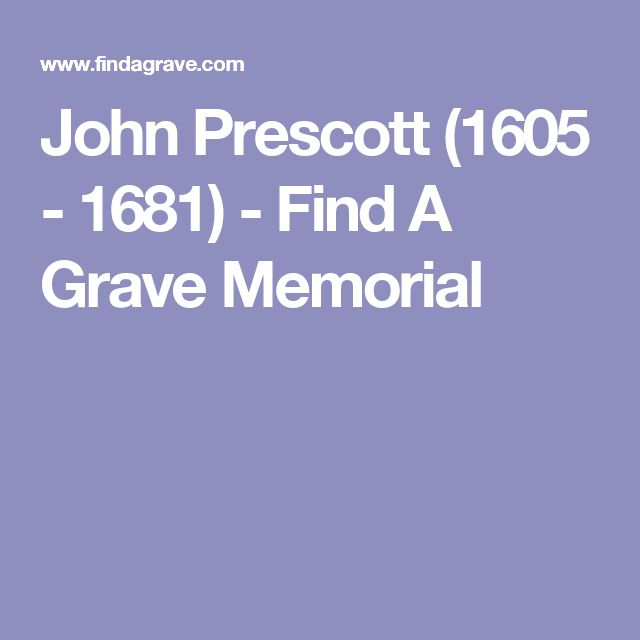 John Prescott (1605 - 1681) - Find A Grave Memorial