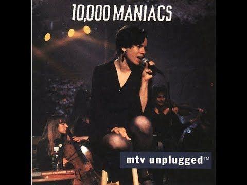 10,000 Maniacs - Unplugged MTV (Full Album) - YouTube   fug