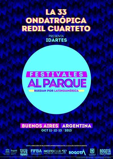 Afiche / Poster Festivales al Parque Ruedan por Latinoamérica Concepto, diseño, logo y desarrollo. Trabajo realizado para el Teatro Jorge Eliécer Gaitán. Instituto Distrital de las Artes IDARTES. Bogotá, 2013. #poster #typography #design #graphicdesign