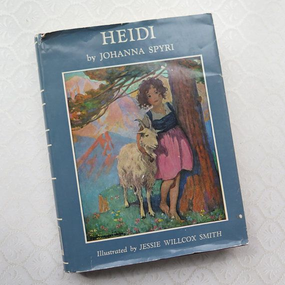 Vintage Heidi Book Johanna Spyri Hardback Illustrated Jessie Etsy Classic Children Antique Illustration A New Home Paraphrased From By