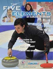 The Five Elements of Curling Technique