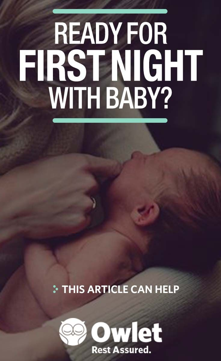 Learn more about what to expect on the first night home with your baby!