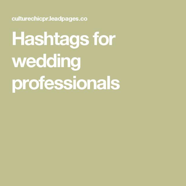 Spanish Wedding Hashtags: 25+ Best Ideas About Hashtags For Weddings On Pinterest