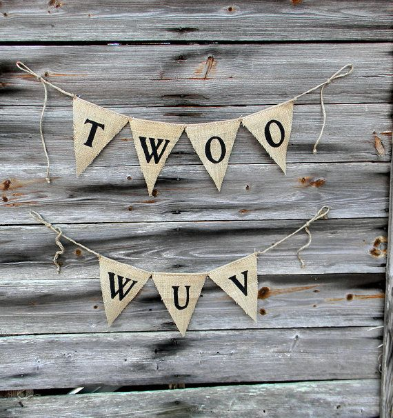 """Burlap Bunting Banner,  """"Twoo Wuv"""" Princess Bride Quote Banner, Sign Photo Prop, Wedding Decor Banner on Etsy, $24.00"""