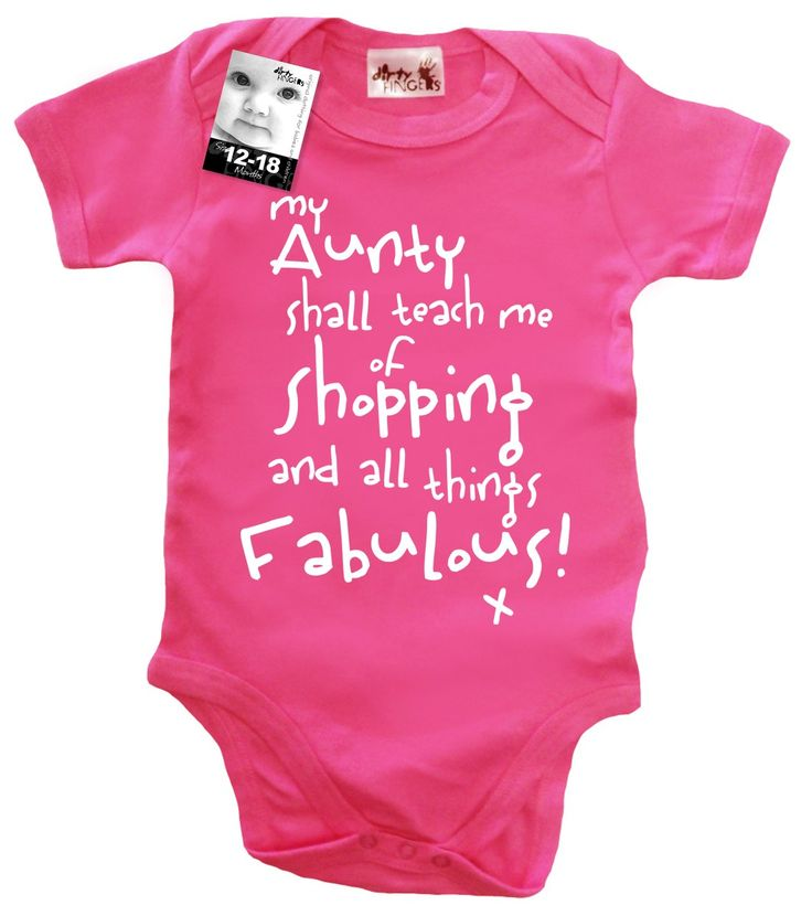 My Aunty Shall Teach Me of Shopping and All Things Fabulous! baby clothing..this will be what @Mandy Finney gets my child if I ever have a girl! haha!