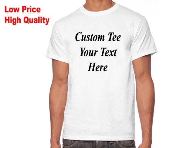 Best price guaranteed! Custom T-shirts - Your Text or image on a White adult T-shirt Bulk discount available.  ► High Quality & Low Price ► Hand Made