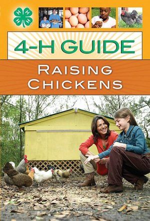 Book: 4-H Guide to Raising Chickens