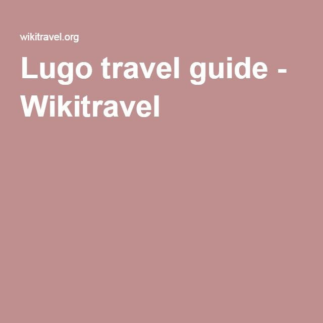 Lugo travel guide - Wikitravel