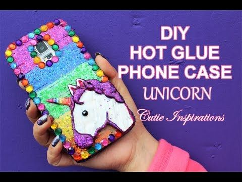 DIY Unicorn Hot Glue Phone Case Tutorial