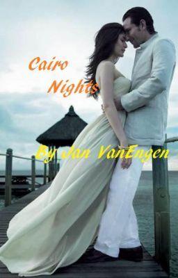 Cairo Nights #wattpad #romance