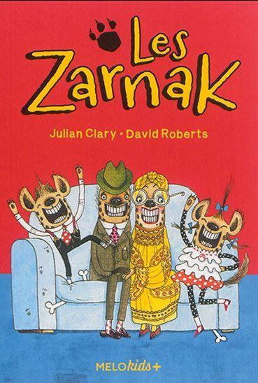 Les Zarnak T.01 - JULIAN CLARY - DAVID ROBERTS