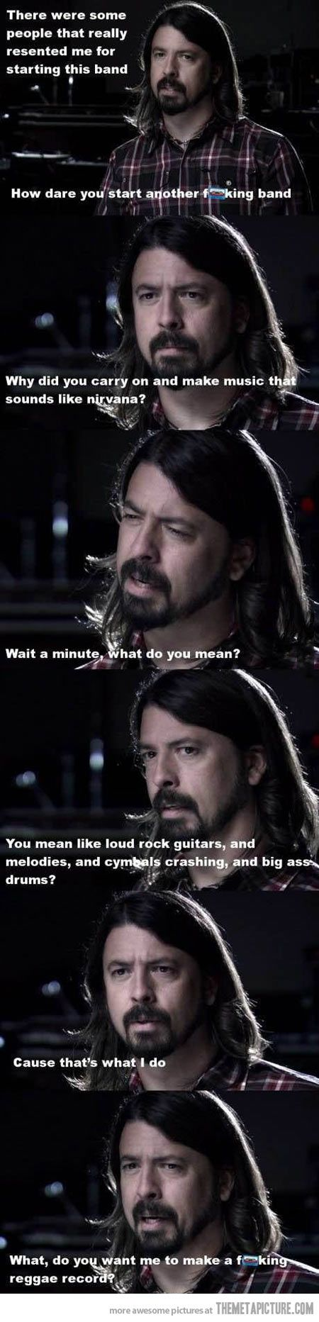 "Dave Grohl and his ""new"" band…my love for this man never ceases"