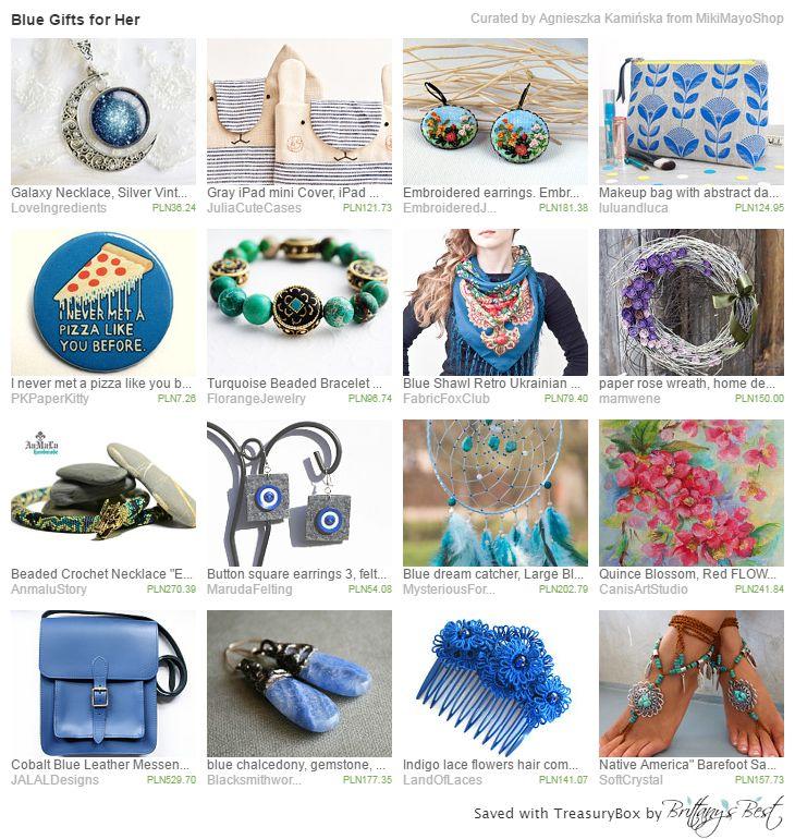https://www.etsy.com/treasury/ODIzNjc2NDZ8MjcyODYxOTAwOA/blue-gifts-for-her