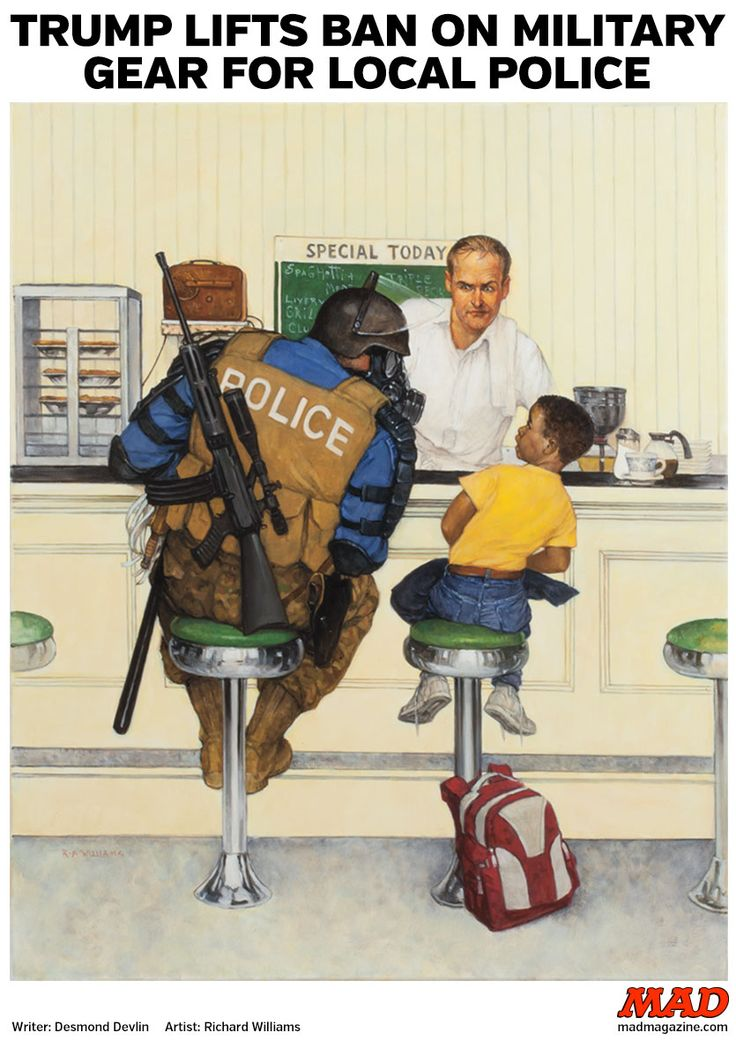 TRUMP LIFTS BAN ON MILITARY GEAR FOR LOCAL POLICE | Mad Magazine