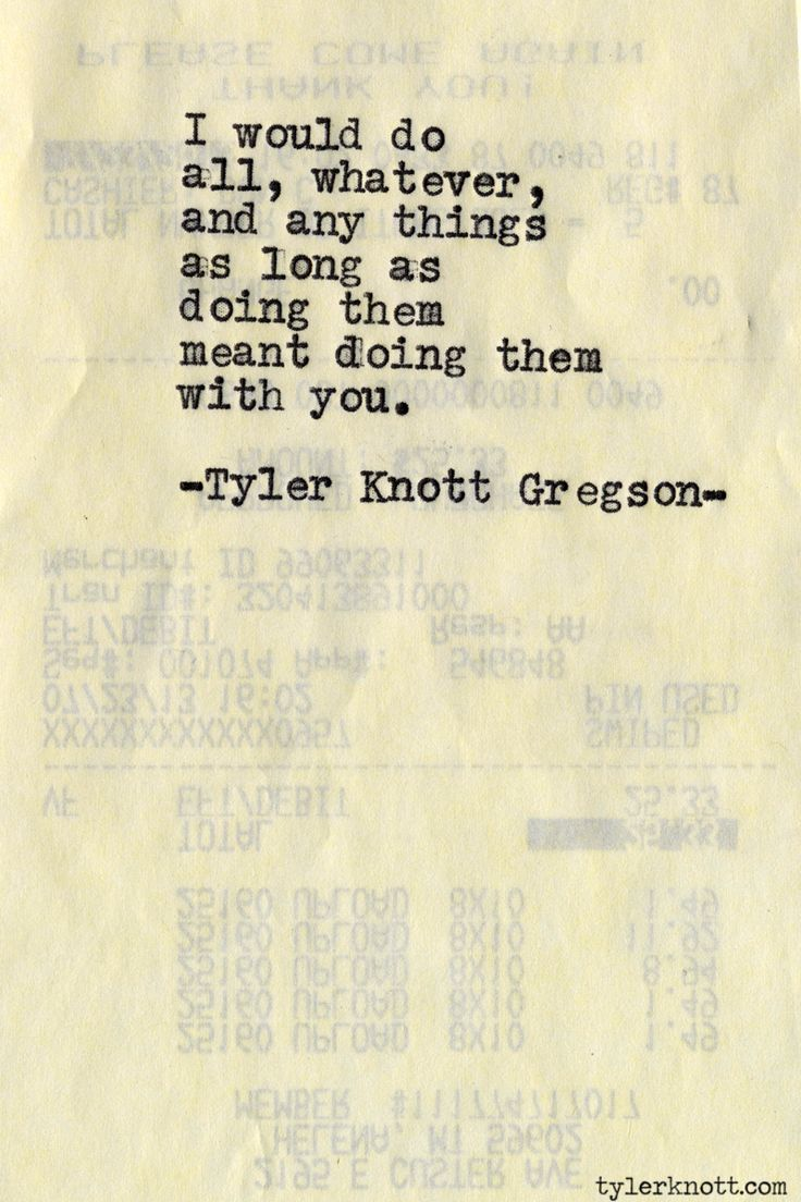 Typewriter Series #516 by Tyler Knott Gregson