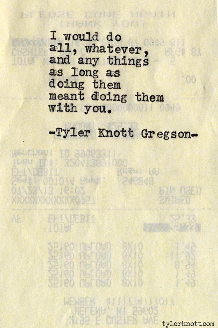 Typewriter Series #516by Tyler Knott Gregson