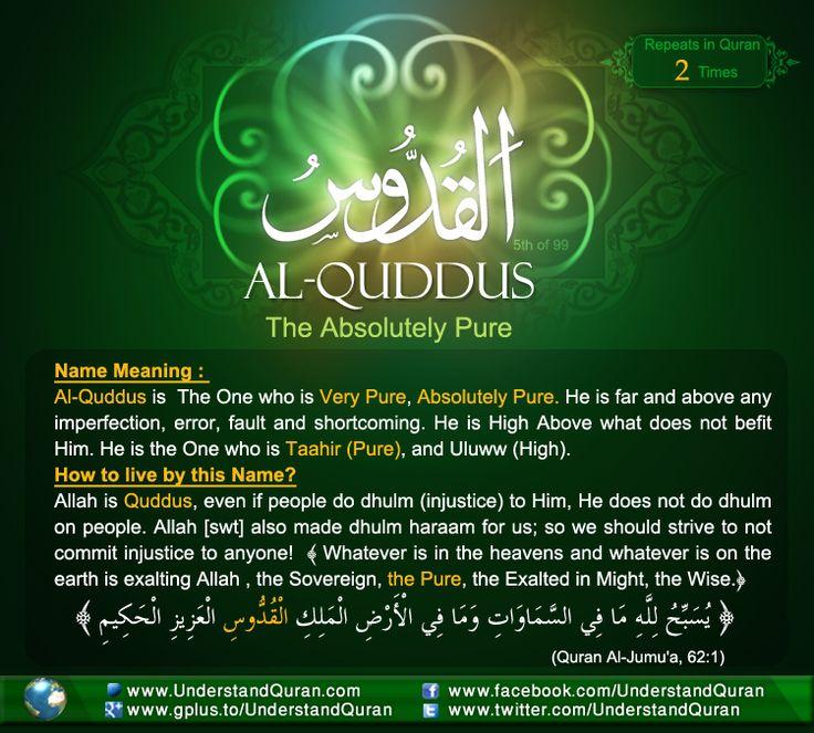 Name 5 Al Quddus The Answer is . . . Al Quddus!