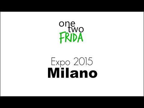 EXPO Milano 2015 - Info utili | One Two Frida