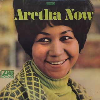 1968 Aretha Franklin  「Aretha Now」
