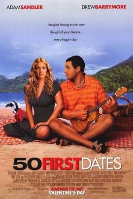 50 First Dates - Click image to find more Film, Music & Books Pinterest pins