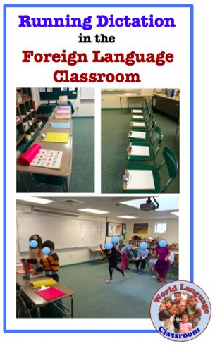 Running Dictation in the Foreign (World) Language (French, Spanish) www.wlteacher.wordpress.com