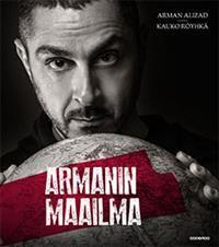 http://www.adlibris.com/fi/product.aspx?isbn=9522910724 | Nimeke: Armanin maailma - Tekijä: Arman Alizad, Kauko Röyhkä - ISBN: 9522910724 - Hinta: 24,00 €