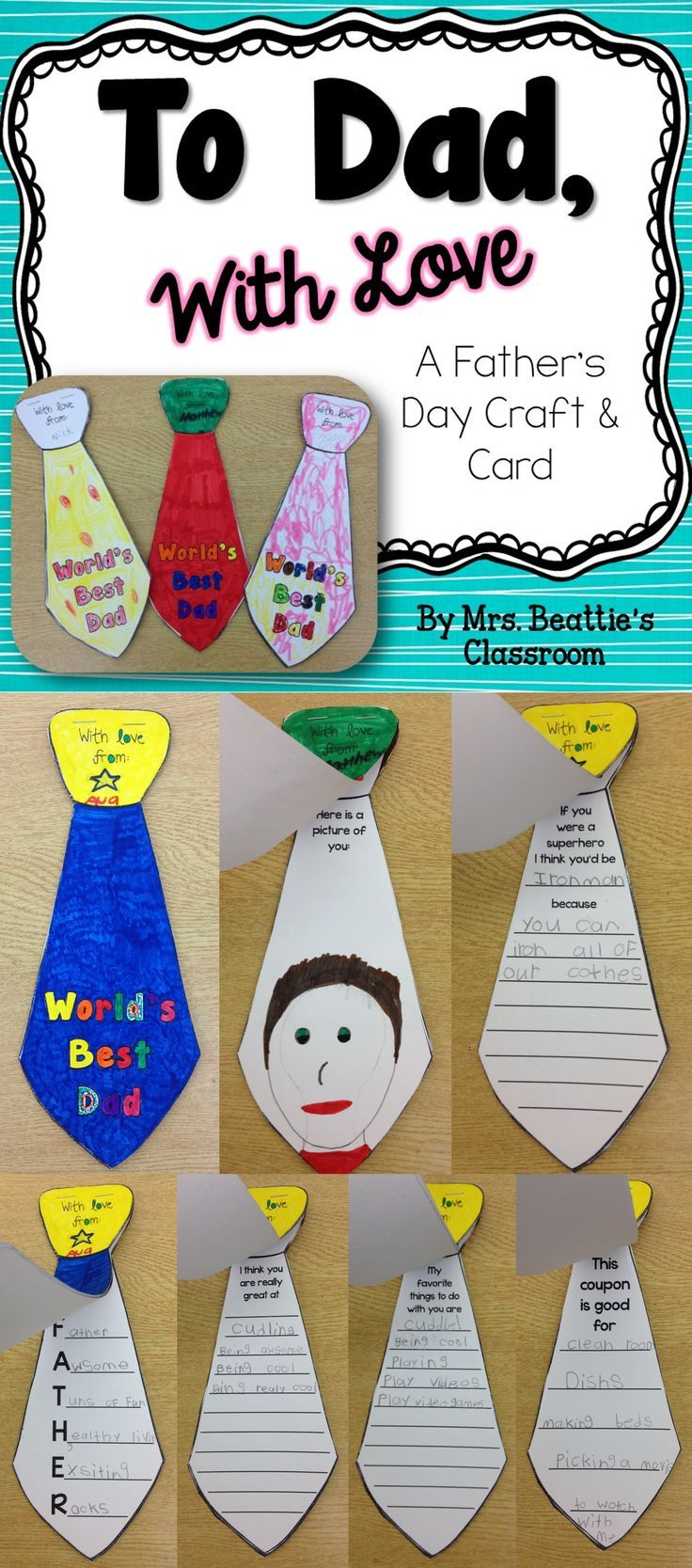 Give Dad a tie he won't pretend to love! He'll cherish this one forever! To Dad, With Love ~ A Father's Day Card and Coupon Book from Mrs. Beattie's Classroom