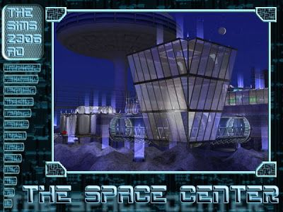"""Male-Order Bride: Olemantikers """"The Sims 2306 AD - The Space Center"""""""