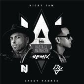Hasta el Amanecer (The Remix) [feat. Daddy Yankee] - Nicky Jam