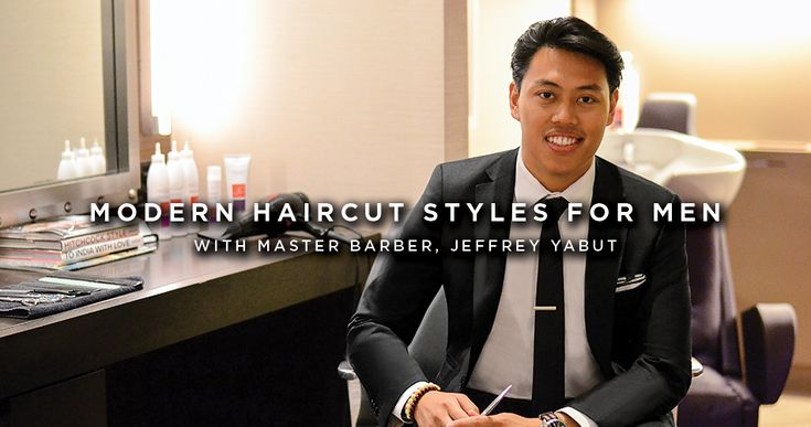 modern haircut styles for men with master barber jeff yabut